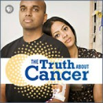 The Truth About Cancer and The Myths You Believe